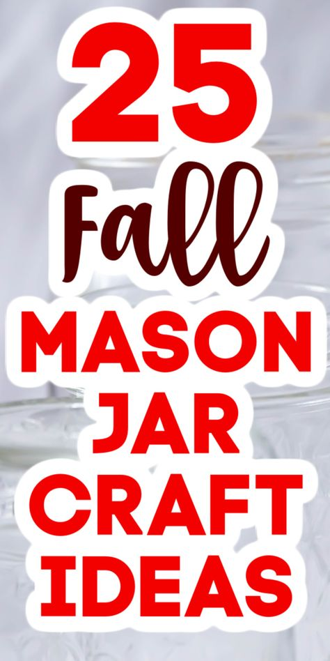 Give these mason jar craft ideas a try this autumn! Cute ideas perfect for your fall decor and they are easy to make as well! #masonjars #fall #autumn #fallcrafts #masonjarcrafts