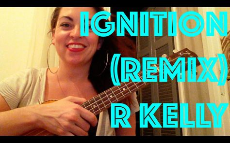 Ignition (Remix) R Kelly Ukulele Tutorial | Ukulele ...