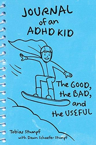 Journal of an ADHD Kid: The Good, the Bad, and the Useful - Default