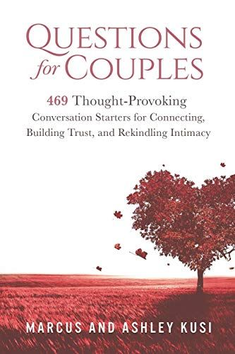 Epub Free Questions For Couples 469 Thoughtprovoking Conversation