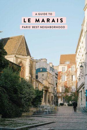 Best Area To Stay In Paris Le Marais Paris Itinerary Paris