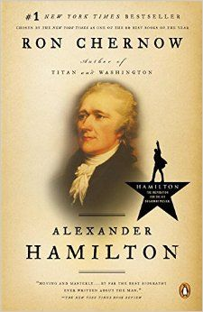 Alexander Hamilton: Amazon.co.uk: Ron Chernow: 9780143034759: Books