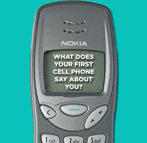 What Does Your First Cell Phone Say About You