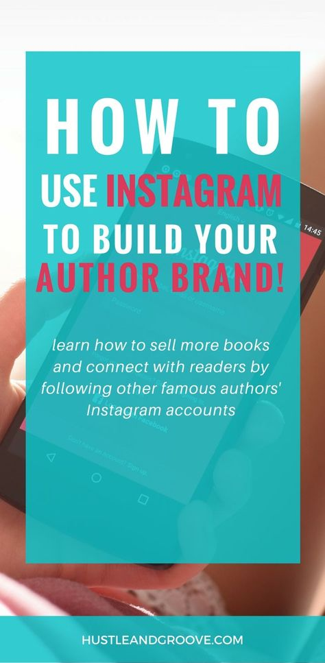 Looking to build your author brand on Instagram? Read more about how authors are making this platform work for them! Click through to learn more. #hustleandgroove #socialmediamarketing #authortips #authorbrand