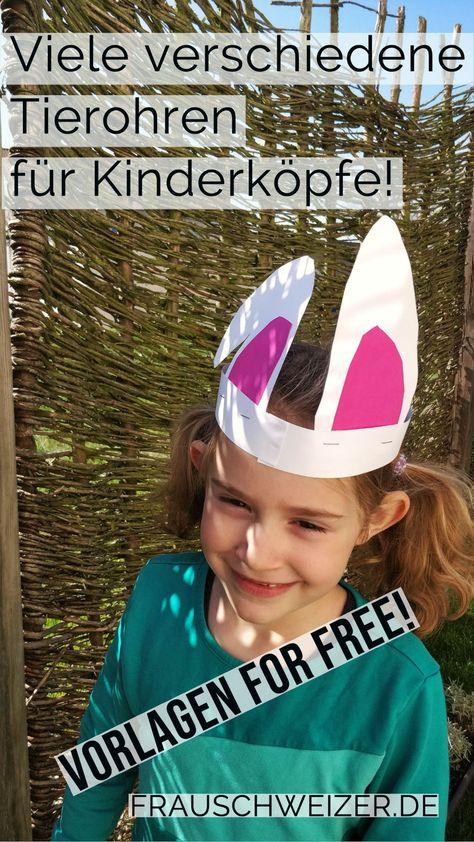 Das Schöne: mit diesen Vorlagen können die Kids es fast alleine! Tolle kleine Verkleidungsideen für deine Kinder! Basteln und danach Spass haben!   #bastelidee #mitkindernbasteln #selbermachen #tierohr #verkleidung #stirnband #kreativmitkids
