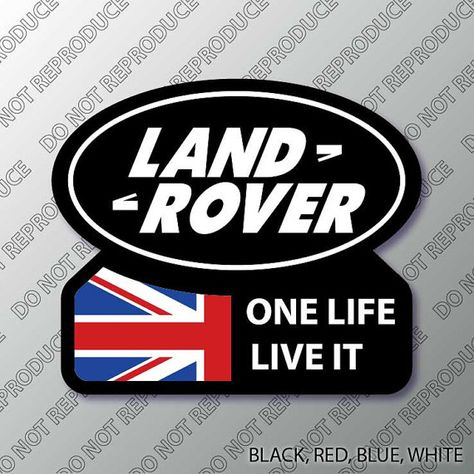 Land Rover One Life Live It Vinyl Decal By S4sarahssigns On