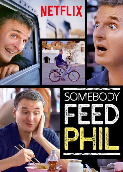 Somebody Feed Phil On Netflix Usa Phil Free Full Episodes Fun To Be One