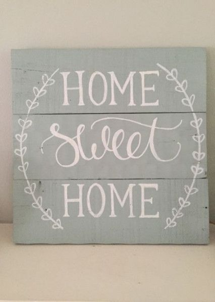 Super Home Sign Ideas Diy Ideas Wood Pallet Signs Pallet Signs Pallet Signs Rustic