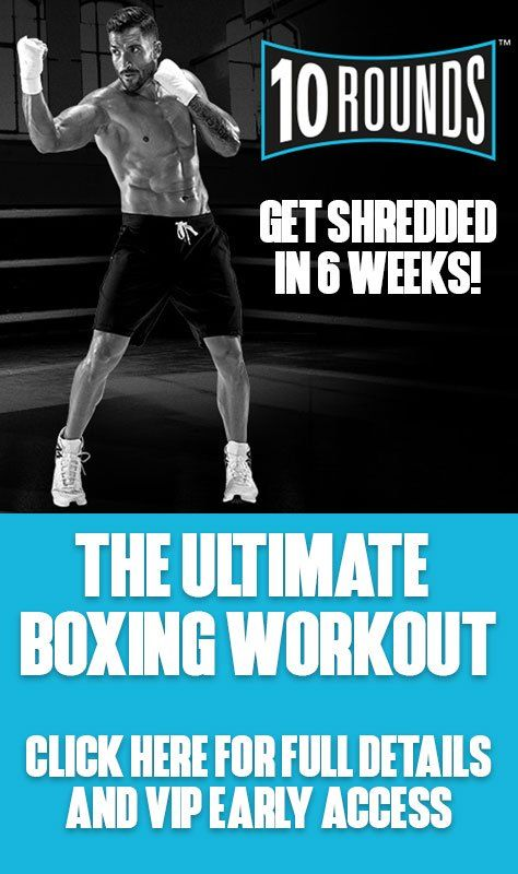 10 Rounds Ultimate Boxing Workout Boxing Training Workout Boxing Workout Fighter Workout