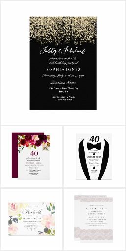 40th Birthday Party Invitation Collection 40th Birthday Invitation
