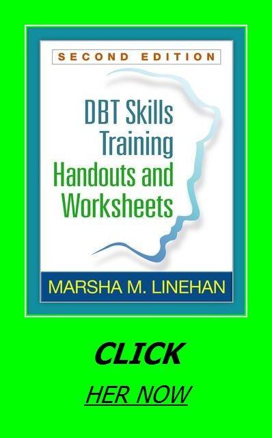 Dbt Skills Training Handouts And Worksheets Dbt Skills Skill Training Handouts