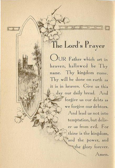 The Lord's Prayer - Jesus taught us how to pray   Prayers