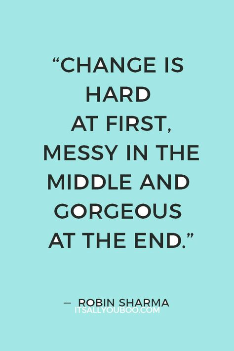 Feeling stuck and want to change your life? Here are the best wise quotes about changing your life for the better. It's about personal growth! Short Quotes About Change, Change Is Hard, Change Your Life Quotes, Believe In Yourself Quotes, Inspirational Quotes About Change, Change For The Better, Change Is Good Quotes, Great Quotes, My Mind Quotes
