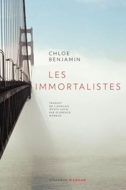 Les Immortalistes Par Chloé Benjamin Apprendre à Danser Livre Livres à Lire