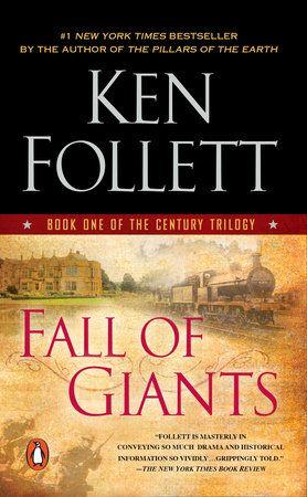 Fall Of Giants By Ken Follett 9780451232571 Penguinrandomhouse Com Books In 2020 Ken Follett Books Ken Follett Historical Fiction Books