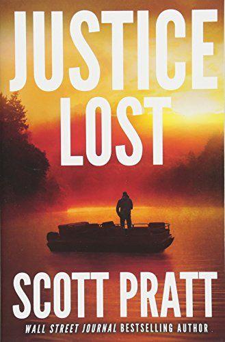 Justice Lost Darren Street By Scott Pratt Https Www Amazon Com Dp 1542049687 Ref Cm Sw R Pi Dp U X Uad6bbdd3mw64 Suspense Books Justice Ebook