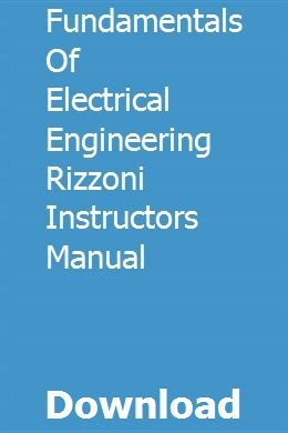 Fundamentals Of Electrical Engineering Rizzoni Instructors Manual Electrical Engineering Engineering Fundamental
