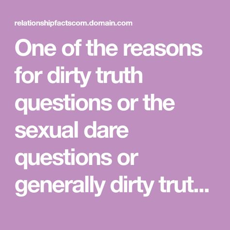 List Of Pinterest Truth Or Dare Questions For Couples Other Pictures