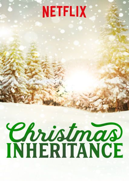 Christmas Inheritance Poster.Check Out Christmas Inheritance On Netflix Netflix Drama