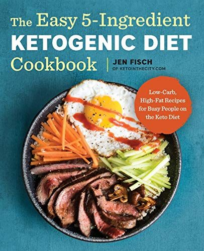 The Easy 5 Ingredient Ketogenic Diet Cookbook Low Carb Https