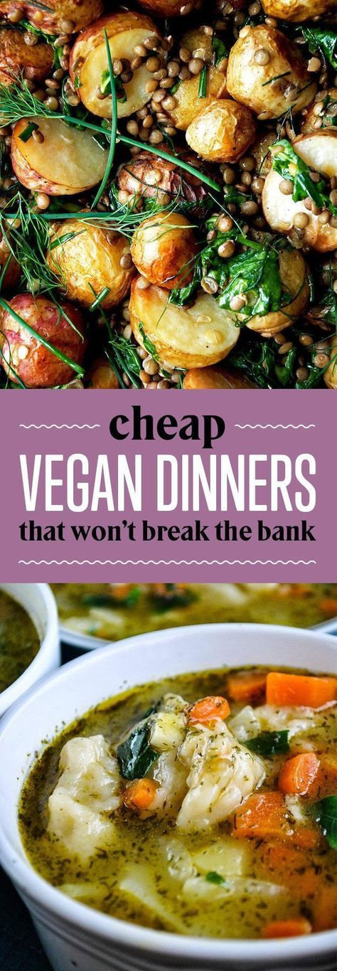 26 Budget Friendly Dinners With No Meat Or Dairy Food I