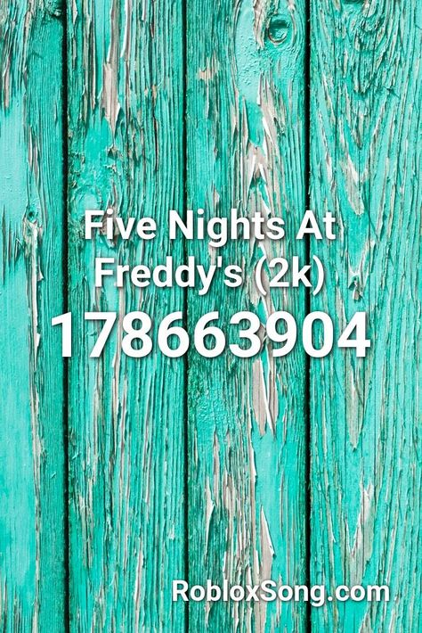 Five Nights At Freddy S 2k Roblox Id Roblox Music Codes In