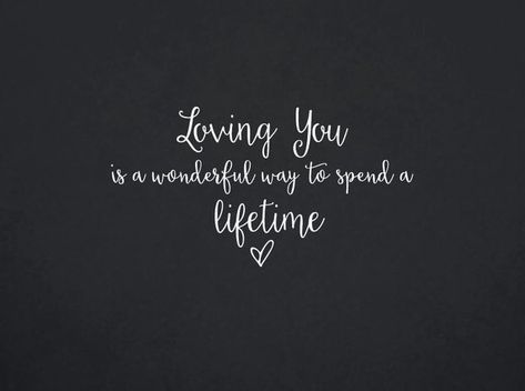 Loving You Is A Wonderful Way To Spend A Lifetime | Quote | Wall Decal | Removable Decor | DIY Sign