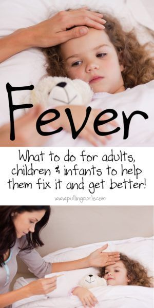How To Fix A Fever Children Fevers And How To Fix Them Kids Fever Sick Kids Toddler Fever