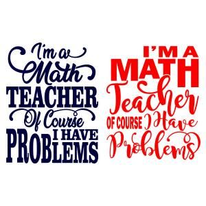 Daily Freebie Available For Free Today Only 3 7 19 I M A Math Teacher Cuttable Design Math Teacher Math Teacher Shirts Math Teacher Gift