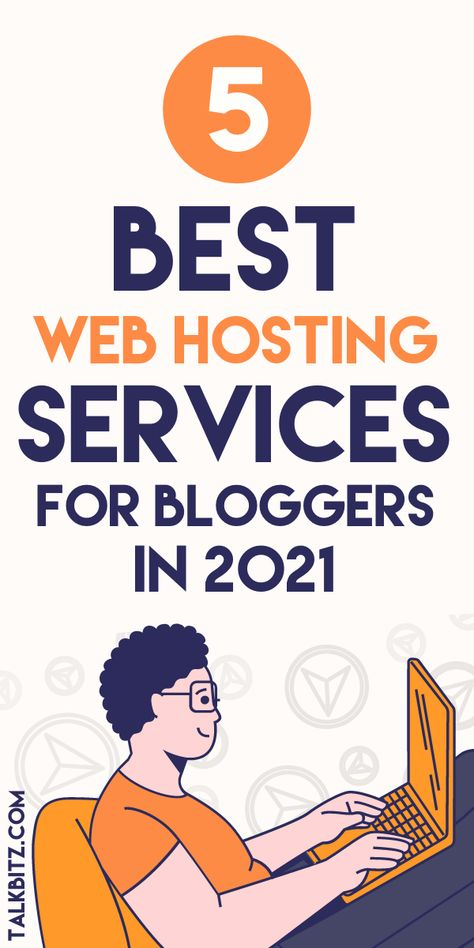The Best Web Hosting: 5 Best Web Hosting Services for Beginners in 2021