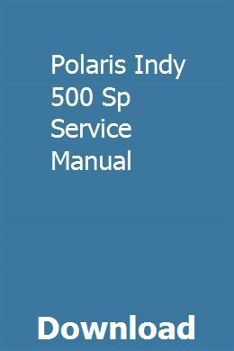 Polaris Indy 500 Sp Service Manual Dyna Wide Glide Repair