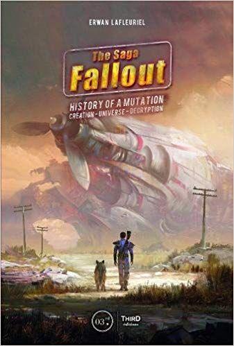 Pdf Download The Fallout Saga History Of A Mutation Free Epub Fallout Fallout Book Saga