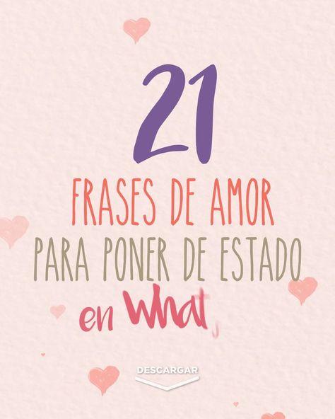 21 Frases de amor para poner de estado en Whatsapp 4K