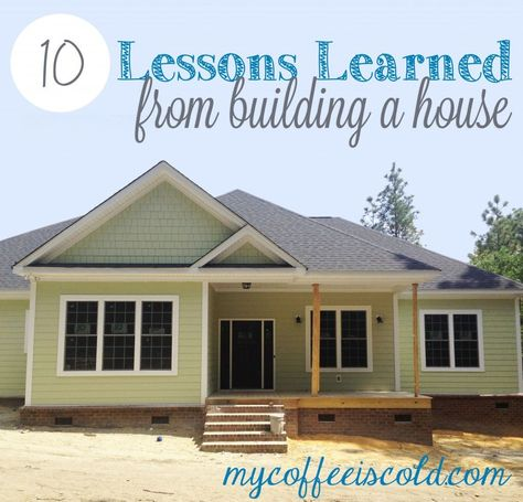 10 Lessons Learned From Building a House