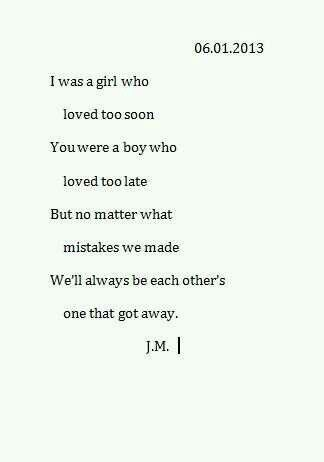 Quotes About The One Who Got Away