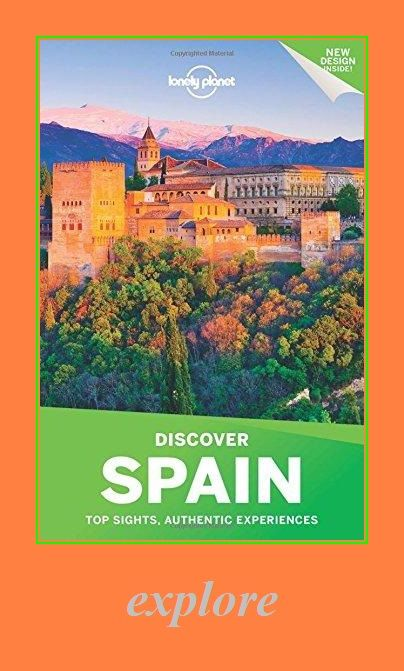 Lonely Planet Discover Spain Travel Guide In 2020 Spain Travel Guide Spain Travel Lonely Planet