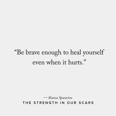 The Strength In Our Scars
