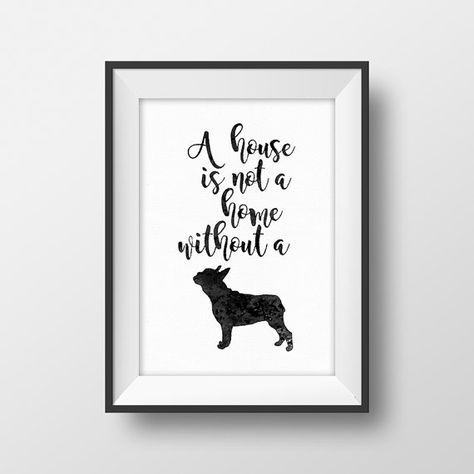 Dog Quote Art Printable A House Is Not A Home Without A Dog Pet