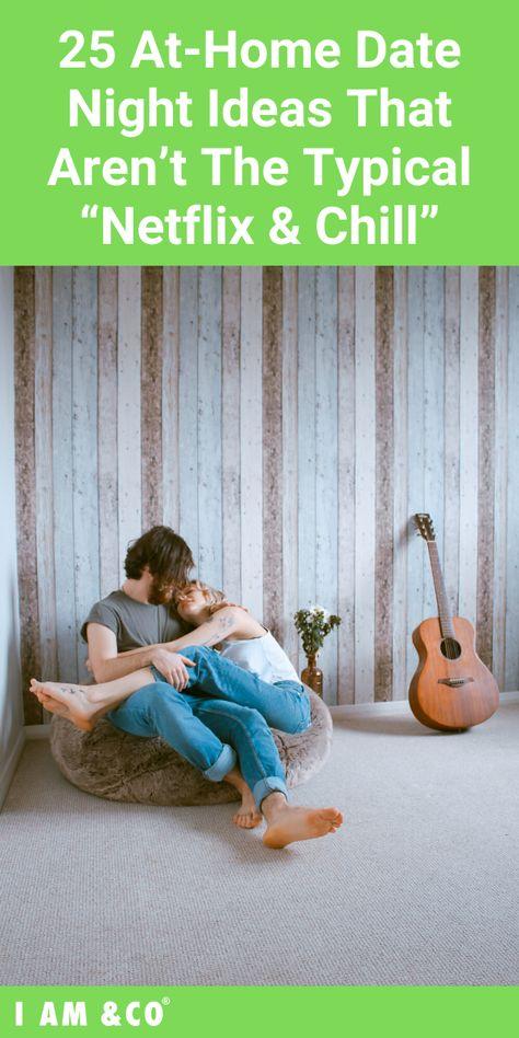 Home Date Night Ideen Die Nicht Das Typische Netflix Chill