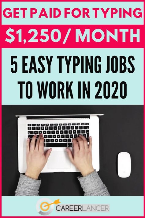 5 Best Typing Jobs To Work From Home In 2020 - CareerLancer