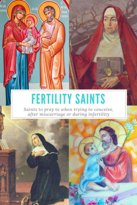 Catholic Patron Saints of Fertility, Infertility, Miscarriage, and Trying to Conceive