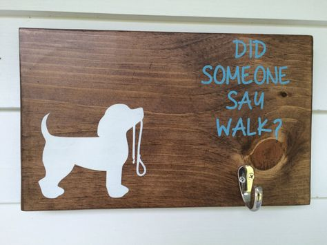 Did someone say walk?  Cute sign for your pets leash.  Dog Leash Sign with silver hook