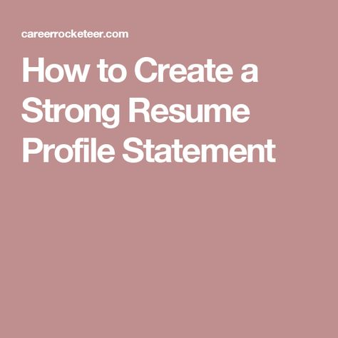 How to Create a Strong Resume Profile Statement Resume tips - resume with profile