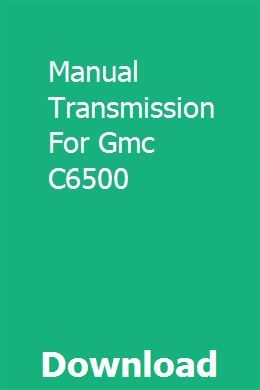 Manual Transmission For Gmc C6500 With Images Manual Transmission Transmission Gmc