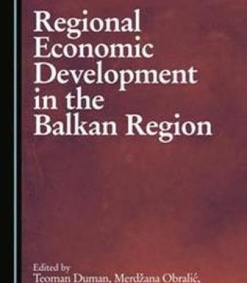 Regional Economic Development In The Balkan Region Pdf Economic