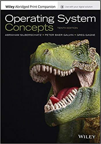 Operating System Concepts 10th Edition By Abraham Silberschatz Isbn 10 1119456339 Isbn 13 978 1119456339 New Operating System Dummies Book Computer Books