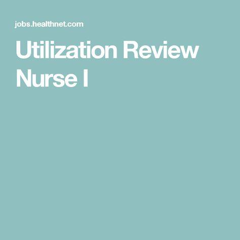 Utilization Review Nurse I jobs Pinterest - utilization review nurse sample resume
