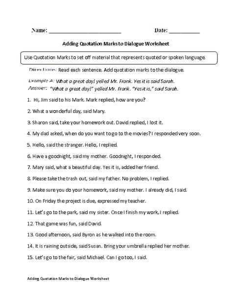 Adding Quotation Marks to Dialogue Worksheet Dialogue - project completion report