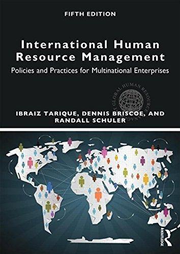International Human Resource Management: Policies and Practices for Multinational Enterprises (Global HRM) - Default