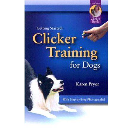 Books Dog Clicker Training Dog Training Books Dog Training